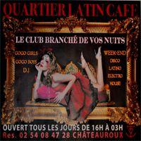 Quartier Latin mercredi 22 aout  Chateauroux