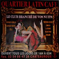 Quartier Latin mercredi 13 juin  Chateauroux