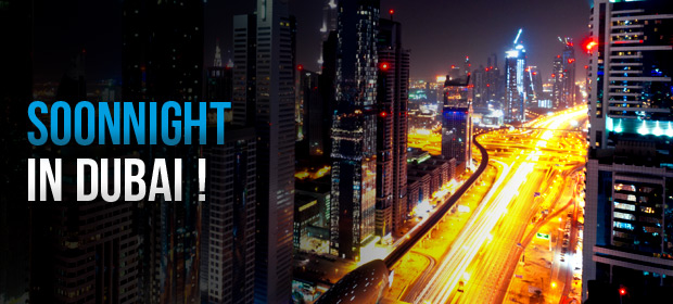 SoonNight launch in Dubai !