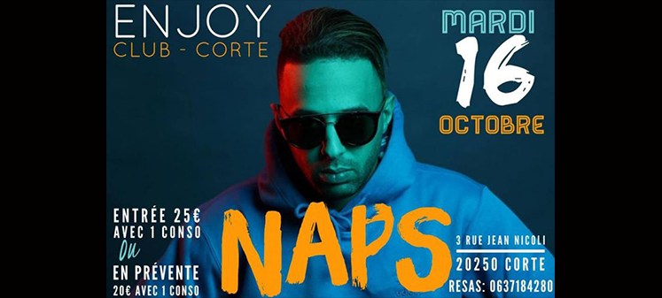OFFICIEL NAPS | @ L'ENJOY CLUB
