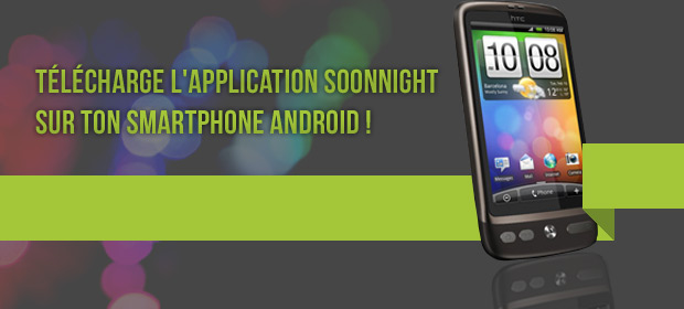 Application SoonNight sur Android