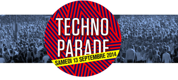 TECHNO PARADE samedi 13 Septembre 2014 à Paris en partenariat avec SoonNight !