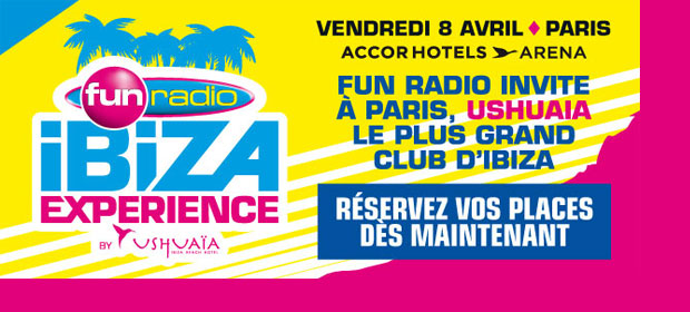 Fun Radio Ibiza Experience : billetterie ouverte !