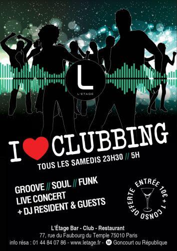 I Love Clubbing L Etage L Etage Paris By Night