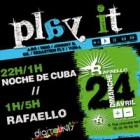 Before Play It dj @ Noche de Cuba Dimanche 24 avril 2011