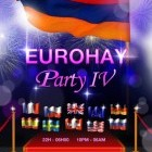 Soirée clubbing EURO HAY PARTY 4 The Most Wonderful Armenian Party Of the World Samedi 28 mai 2011