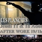 After Work Afterwork @ Les Planches Jeudi 11 aout 2011