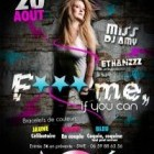 Soirée clubbing F*** me if you can! by SWE Samedi 20 aout 2011
