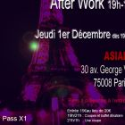 After Work AFTER WORK @ ASIAN Jeudi 01 decembre 2011