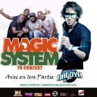 Concert Magic System en live Vendredi 20 avril 2012
