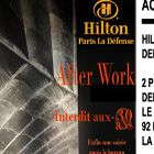 After Work AFTERWORK @ HILTON +30 ANS Jeudi 31 mai 2012