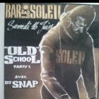 Before Old School By Dj Snap Samedi 16 juin 2012
