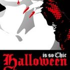 Soirée clubbing Halloween is so chic Mercredi 31 octobre 2012