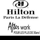 After Work AFTER WORK @ HILTON +30 ANS Jeudi 29 Novembre 2012