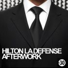 After Work AFTER WORK @ HILTON +30 ANS Jeudi 28 fevrier 2013
