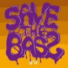 save the bass s2#14 : dubstep/drum&bass/moombahcore party w / multiplier   Caves