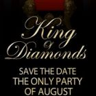 Soirée clubbing KING OF DIAMON IS BACK  Samedi 10 aout 2013