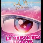 Soirée clubbing  Final Act SECRET STORY - Closing PARTY MOUSSE Samedi 21 septembre 2013