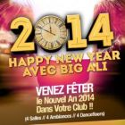 Soirée clubbing HAPPY NEW YEAR 2014 + BIG ALI at LOFT Mardi 31 decembre 2013