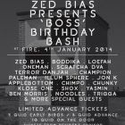 Clubbing Zed Bias Presents: 'Boss' Birthday Bash Samedi 04 janvier 2014