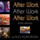 After Work AFTER WORK QUI BUZZ Mardi 22 avril 2014