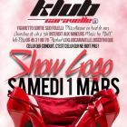 Soirée clubbing Saturday night and show gogo, come back to the Le Klub Caravelle Discothèque Samedi 01 mars 2014