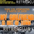 Soirée clubbing MY GIRLFRIEND IS OUT OF TOWN Vendredi 31 octobre 2014