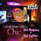 After Work Friday Afterwork @Biz (Caraïbbean Latino) Vendredi 17 octobre 2014