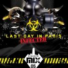 LAST DAY IN PARIS �INFECTED EDITION�