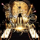 Soirée clubbing REVEILLON ROYAL (ALL INCLUSIVE) : 35E + 10 CONSOS Mercredi 31 decembre 2014