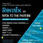 Clubbing Xfm's Eddy™ and Wall Of Sound's Mark Jones present: The Remix vs Back To The Phuture Vendredi 20 mars 2015