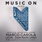 Soirée clubbing THE TRIBES PRESENTS MUSIC ON WITH MARCO CAROLA Samedi 25 avril 2015
