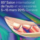 Festival 85 ème Salon International De l'Automobile de Genève Jeudi 05 mars 2015