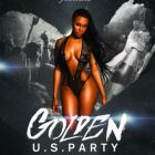 Soirée clubbing Golden US Party Vendredi 10 avril 2015