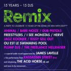 Clubbing XFM Remix Live Birthday Party Ft. Dub Pistols , Plump DJs, Herve, Kissy Sell Out Vendredi 17 avril 2015