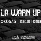 After Work AFTERWORK ELECTRO - WARM UP #3 (before party) Jeudi 07 mai 2015