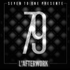 After Work SEVEN TO ONE - AFTERWORK AU CLUB 79 Jeudi 28 mai 2015