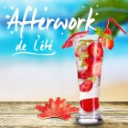 After Work AFTERWORK DE L'ETE Lundi 28 septembre 2015