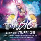 Soirée clubbing Music Party With L'Empire Club Samedi 04 juillet 2015