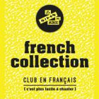 Soirée clubbing FRENCH COLLECTION #SUMMER EDITION Samedi 29 aout 2015