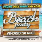 Soirée clubbing The Greatest Beach party Vendredi 28 aout 2015