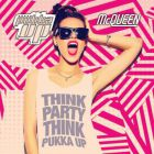 Clubbing Think Party, Think Pukka Up Samedi 15 aout 2015