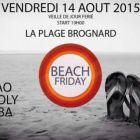 Before Beach Friday #2 Vendredi 14 aout 2015