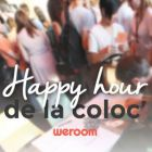 After Work Happy Hour de la Coloc Jeudi 03 sep 2015