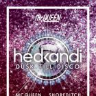 Clubbing Hed Kandi Dusk Till Disco Album Launch Party  Samedi 19 septembre 2015