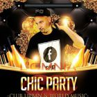 Soirée clubbing Chic Party by Fpo Samedi 10 oct 2015