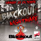Festival BLACKOUT Nightmare - Halloween Samedi 31 octobre 2015