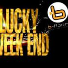 Soirée clubbing Get Lucky this Week-End @t B-floor Vendredi 13 Novembre 2015