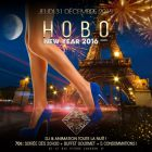 Soirée clubbing HOBO CLUB New Year's Eve 2016 Buffet prestige inclus ! Jeudi 31 decembre 2015