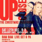 Clubbing UP Close Christmas Shakedown with Bam Bam, Leon Eeon & Julian Amour Samedi 12 decembre 2015